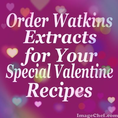 Watkins Extracts for Valentine's Day Desserts